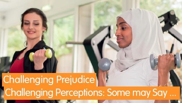 Challenging Prejudice Challenging Perceptions