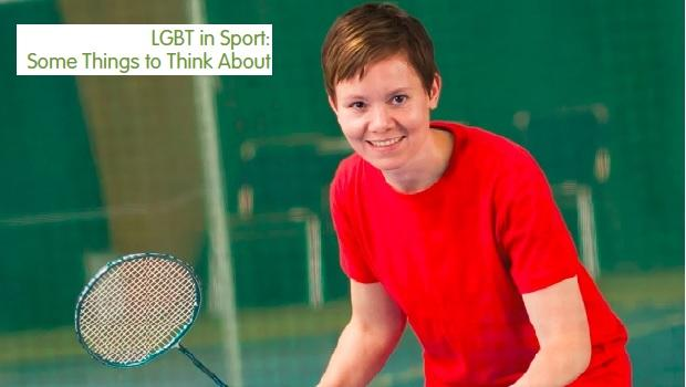 LGBT in Sport: Some Things to Think About